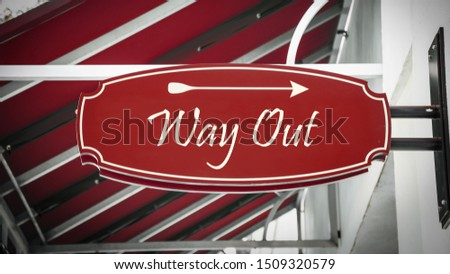 Street Sign the Direction Way to WAY OUT #1509320579