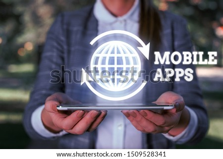 Text sign showing Mobile Apps. Conceptual photo small programs are made to work on phones like app store or app store. #1509528341