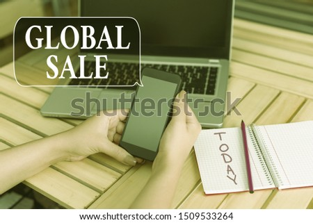 Word writing text Global Sale. Business concept for analysisagers operations for companies do business internationally woman laptop computer smartphone office supplies technological devices. #1509533264