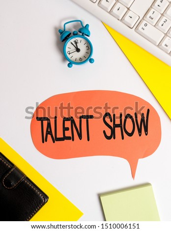Word writing text Talent Show. Business concept for Competition of entertainers show casting their perforanalysisces Flat lay with copy space on bubble paper clock and paper clips. #1510006151