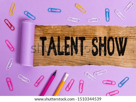 Writing note showing Talent Show. Business photo showcasing Competition of entertainers show casting their perforanalysisces. #1510344539