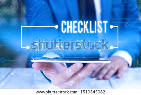 Word writing text Checklist. Business concept for List down of the detailed activity as guide of doing something Male human wear formal work suit presenting presentation using smart device. #1510345082