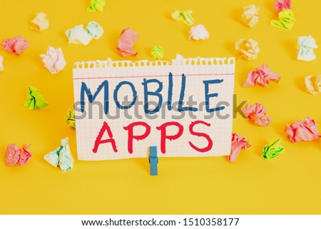 Word writing text Mobile Apps. Business concept for small programs are made to work on phones like app store or app store Colored crumpled papers empty reminder white floor background clothespin. #1510358177
