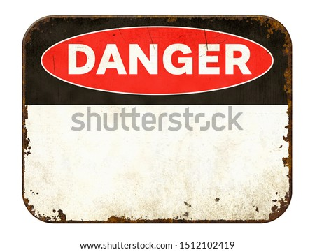Empty vintage tin danger sign on a white background Royalty-Free Stock Photo #1512102419