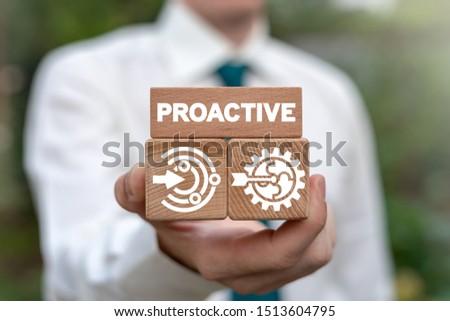 Proactive Proactivity Influence Initiative Business concept. #1513604795