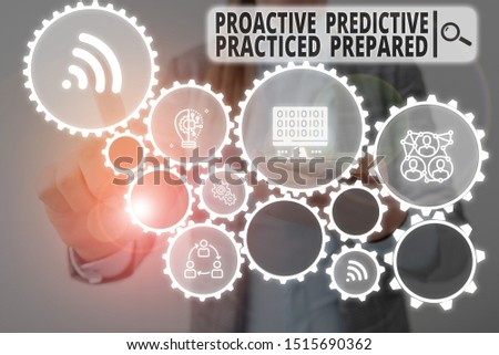 Word writing text Proactive Predictive Practiced Prepared. Business concept for Preparation Strategies Management Woman wear formal work suit presenting presentation using smart device. #1515690362