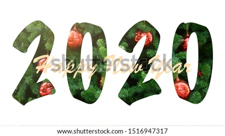Happy New Year 2020 christmas tree texture on white background. Celebration backdrop for New Year 2020 holiday. Greeting wallpaper for the happiness vacation. #1516947317