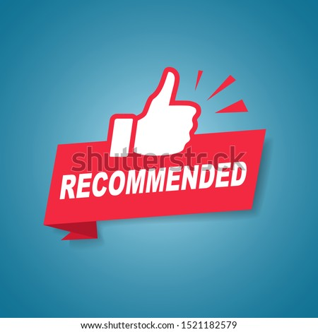 Red recommended label or sign with text and icon endorsing or praising a product or service, vector illustration #1521182579