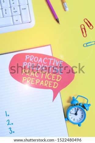 Conceptual hand writing showing Proactive Predictive Practiced Prepared. Business photo showcasing Preparation Strategies Management Empty red bubble paper on the table with pc keyboard. #1522480496
