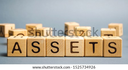 Wooden blocks with the word Assets. Resource owned by the business. Financial accounting. Money and finance. Cash equivalents, certificates of deposit #1525734926