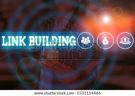 Word writing text Link Building. Business concept for SEO Term Exchange Links Acquire Hyperlinks Indexed Woman wear formal work suit presenting presentation using smart device. #1531114466