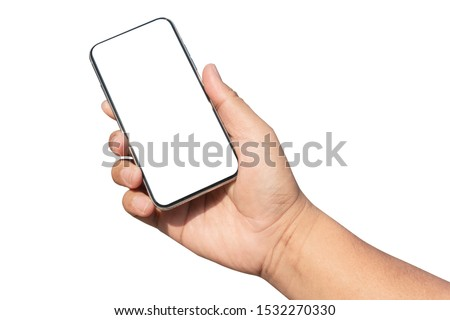 hand holding smartphone device and blank touching screen.isolated with clipping path on white background #1532270330