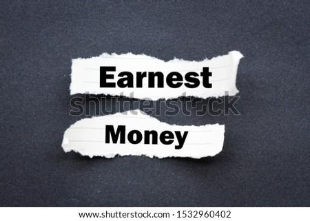 Earnest money business text concept #1532960402