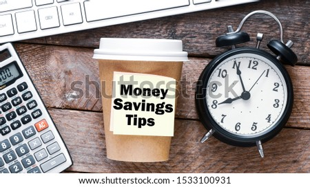 Money savings tips business text concept. #1533100931
