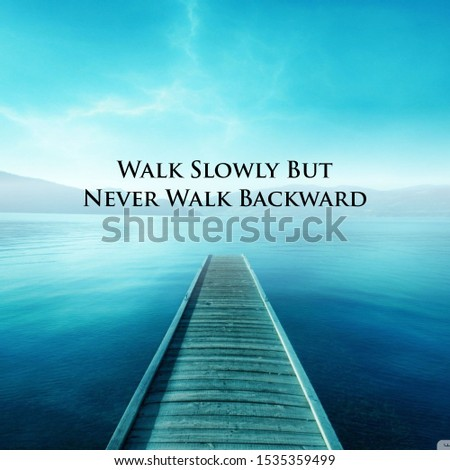 POSITIVE Quote with dock background. Best motivational quotes and sayings about life, wisdom, positive, Uplifting, empowering, success, Motivation, and inspiration image quote