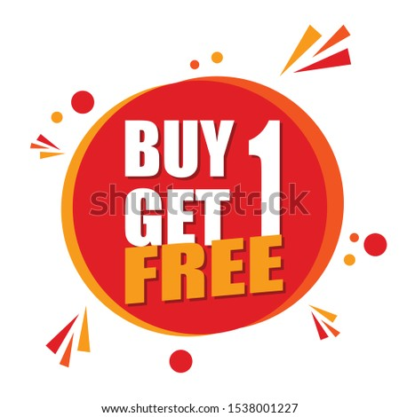Buy 1 Get 1 Free sale tag. Banner design template for marketing. Special offer promotion or retail. #1538001227