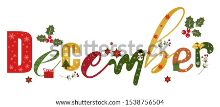 December holidays month vector with gifts flowers and leaves. Decoration text floral. Decoration letters, Illustration December. Christmas celebration Royalty-Free Stock Photo #1538756504
