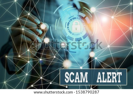 Text sign showing Scam Alert. Conceptual photo unsolicited email that claims the prospect of a bargain Picture photo system network scheme modern technology smart device. #1538790287