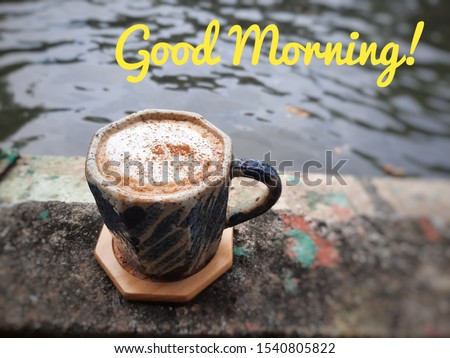 A cup of hot cappucino for Good Morning.