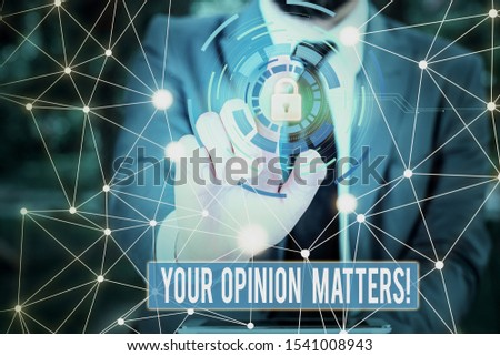 Writing note showing Your Opinion Matters. Business photo showcasing show you do not agree with something that just been said Picture photo network scheme with modern smart device. #1541008943