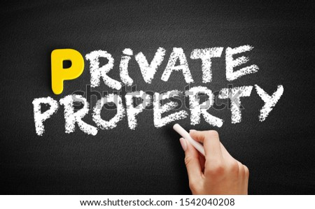 Private property text on blackboard, business concept background #1542040208