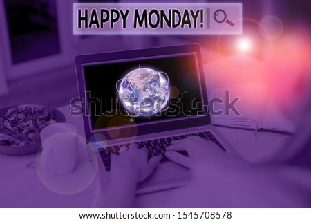 Text sign showing Happy Monday. Conceptual photo telling that demonstrating order to wish him great new week Picture photo system network scheme modern technology smart device. Elements of this image