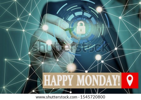Conceptual hand writing showing Happy Monday. Business photo text telling that demonstrating order to wish him great new week Picture photo system network scheme modern smart device.