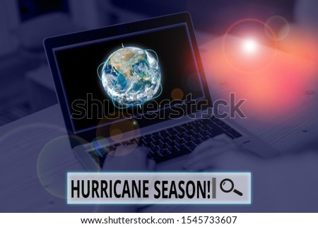 Conceptual hand writing showing Hurricane Season. Business photo showcasing time when most tropical cyclones are expected to develop Picture photo network scheme with modern smart device. Elements of