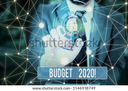 Writing note showing Budget 2020. Business photo showcasing estimate of income and expenditure for next or current year Picture photo network scheme with modern smart device. #1546938749