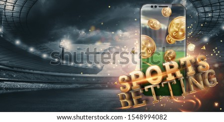 Gold inscription Sports Betting on a smartphone on the background of the stadium. Bets, sports betting, bookmaker. Mixed media. Royalty-Free Stock Photo #1548994082