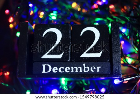 December 22, December twenty-second, New year composition. Holiday concept New Year greeting card. #1549798025