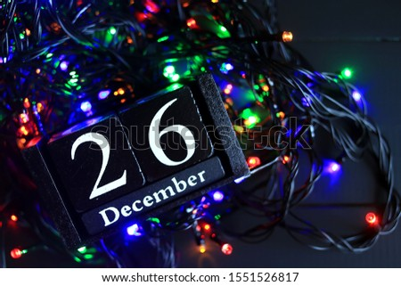 December 26, December twenty-six, New year composition. Holiday concept New Year greeting card. #1551526817