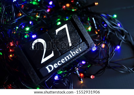 December 27, December twenty-seventh, New year composition. Holiday concept New Year greeting card.  #1552931906