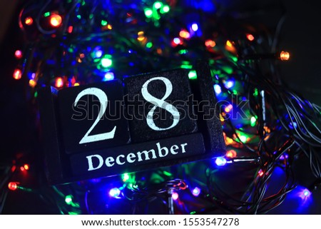 December 28, December twenty-eighth, New year composition. Holiday concept New Year greeting card. #1553547278