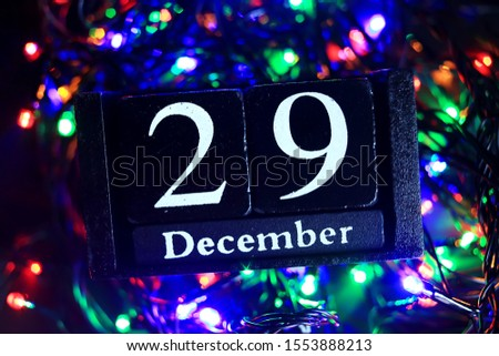 December 29th, December twenty-ninth, New year composition. Holiday concept New Year greeting card.  #1553888213