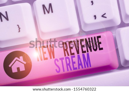 Conceptual hand writing showing New Revenue Stream. Business photo text Additional Enhanced Source of Income Improved Approach. #1554760322