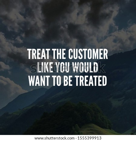 business quote and customer service quote for achievement. social media post template. inspirational quotes and motivational quotes #1555399913