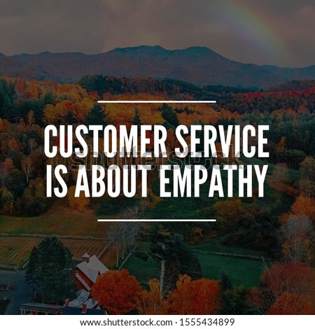 business quote and customer service quote for achievement. social media post template. inspirational quotes and motivational quotes #1555434899