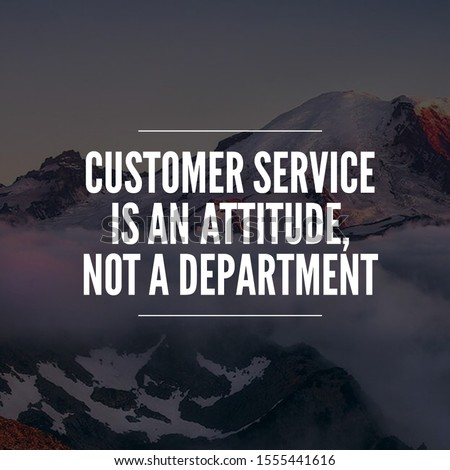 business quote and customer service quote for achievement. social media post template. inspirational quotes and motivational quotes #1555441616