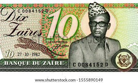 Mobutu Sese Seko, Portrait from Zaire 10 zaire 1985 Banknotes. An Old paper banknote, vintage retro. Famous ancient Banknotes. Collection.  #1555890149
