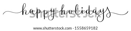 HAPPY HOLIDAYS vector brush calligraphy banner with swashes Royalty-Free Stock Photo #1558659182