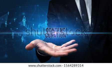 Elegant hand holding CONTENT CURATION inscription, social networking concept