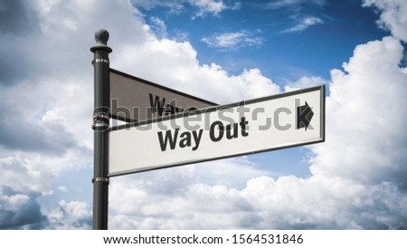 Street Sign the Direction Way to WAY OUT #1564531846