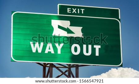 Street Sign the Direction Way to WAY OUT #1566547921