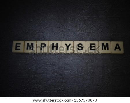 Emphysema, word cube with background. #1567570870