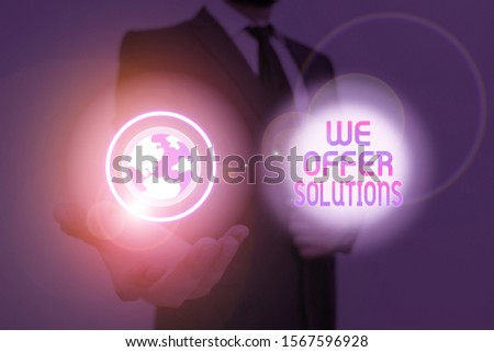 Text sign showing We Offer Solutions. Conceptual photo Offering help assistance Experts advice strategies ideas. #1567596928