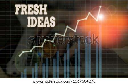 Word writing text Fresh Ideas. Business concept for the thought or suggestion as to possible course of action. #1567604278