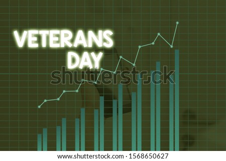 Handwriting text Veterans Day. Concept meaning a public holiday to honour US veterans and victims of all wars. #1568650627