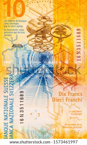 Depicting Swiss Railways and Watch Movements, Portrait from Switzerland 10 Francs 2017 Hybrid  Banknotes. An Old Hybrid banknote, vintage retro. Famous ancient Banknotes. Collection. #1573461997