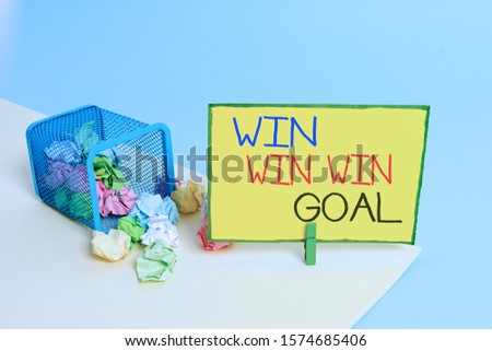 Writing note showing Win Win Win Goal. Business photo showcasing Approach that aims to satisfy all parties involved Trash bin crumpled paper clothespin reminder office supplies. #1574685406